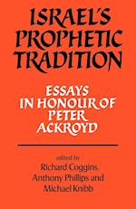 Israel's Prophetic Tradition af Anthony Phillips, Michael A Knibb, R J Coggins