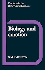 Biology and Emotion (Problems in the Behavioural Sciences, nr. 8)