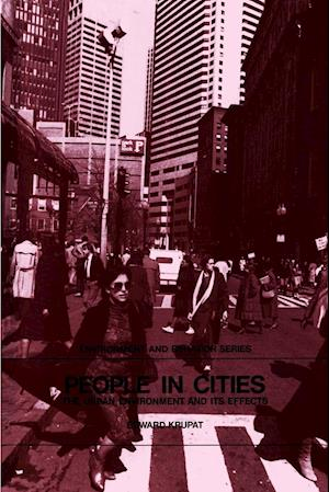 People in Cities: The Urban Environment and Its Effects