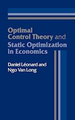 Optimal Control Theory and Static Optimization in Economics af Ngo Van Long, Daniel Leonard