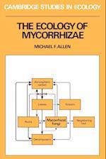 The Ecology of Mycorrhizae (Cambridge Studies in Ecology)