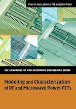 Modeling and Characterization of RF and Microwave Power FETs (The Cambridge Rf and Microwave Engineering Series)