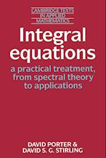 Integral Equations: A Practical Treatment, from Spectral Theory to Applications (Cambridge Texts in Applied Mathematics, nr. 5)