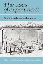 The Uses of Experiment af Simon Schaffer, Trevor Pinch, David Gooding