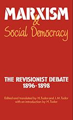 Marxism and Social Democracy af Henry Tudor, J M Tudor