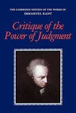 Critique of the Power of Judgment (The Cambridge Edition of the Works of Immanuel Kant in Translation)