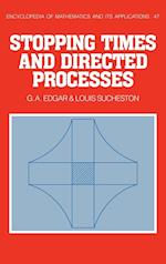 Stopping Times and Directed Processes (ENCYCLOPEDIA OF MATHEMATICS AND ITS APPLICATIONS, nr. 47)