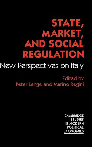 State, Market and Social Regulation: New Perspectives on Italy