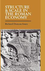 Structure and Scale in the Roman Economy af Duncan-Jones Richard, Richard Duncan-Jones