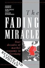 The Fading Miracle af Holger Schmieding, Karl Heinz Paqui, Herbert Giersch