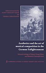 Aesthetics and the Art of Musical Composition in the German Enlightenment (Cambridge Studies in Music Theory And Analysis, nr. 7)