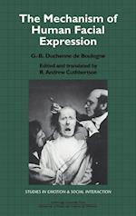 The Mechanism of Human Facial Expression (Studies in Emotion and Social Interaction)