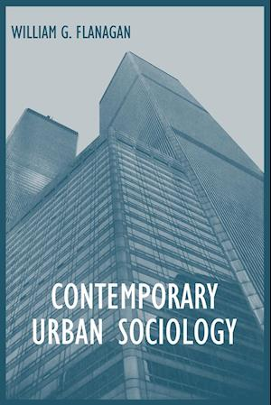 Contemporary Urban Sociology
