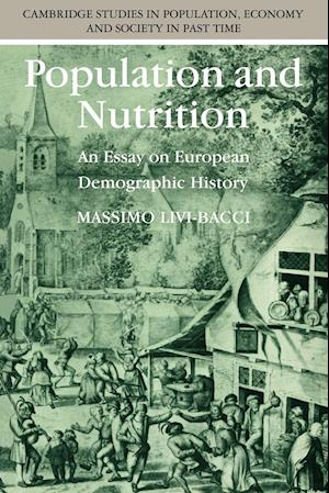 Population and Nutrition: An Essay on European Demographic History