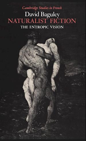 Naturalist Fiction: The Entropic Vision