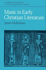 Music in Early Christian Literature af James W. McKinnon