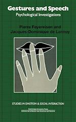 Gestures and Speech (Studies in Emotion and Social Interaction)