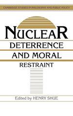Nuclear Deterrence and Moral Restraint af Henry Shue