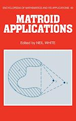 Matroid Applications (ENCYCLOPEDIA OF MATHEMATICS AND ITS APPLICATIONS, nr. 40)
