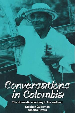 Conversations in Colombia: The Domestic Economy in Life and Text