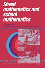 Street Mathematics and School Mathematics (Learning in Doing : Social, Cognitive and Computational Perspectives)