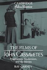The Films of John Cassavetes (Cambridge Film Classics)