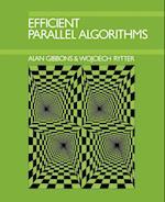 Efficient Parallel Algorithms af Wojciech Rytter, Alan Gibbons