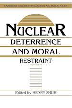 Nuclear Deterrence and Moral Restraint af Douglas MacLean, Henry Shue