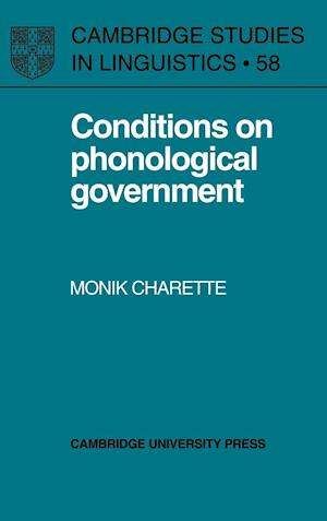 Conditions on Phonological Government
