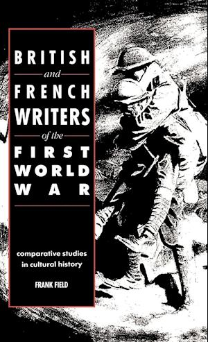 British and French Writers of the First World War