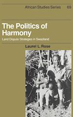 The Politics of Harmony (AFRICAN STUDIES, nr. 69)