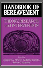 Handbook of Bereavement af Margaret S Stroebe, Wolfgang Stroebe, Robert O Hansson