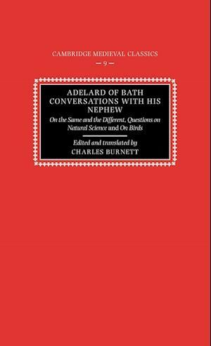 Adelard of Bath, Conversations with his Nephew