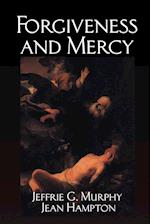 Forgiveness and Mercy (Cambridge Studies in Philosophy & Law)