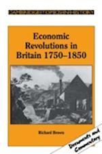 Economic Revolutions in Britain, 1750-1850