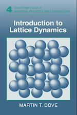 Introduction to Lattice Dynamics (Cambridge Topics in Mineral Physics And Chemistry, nr. 4)