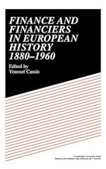 Finance and Financiers in European History 1880-1960 af Youssef Cassis