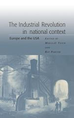 The Industrial Revolution in National Context