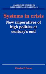 Systems in Crisis (CAMBRIDGE STUDIES IN INTERNATIONAL RELATIONS, nr. 16)
