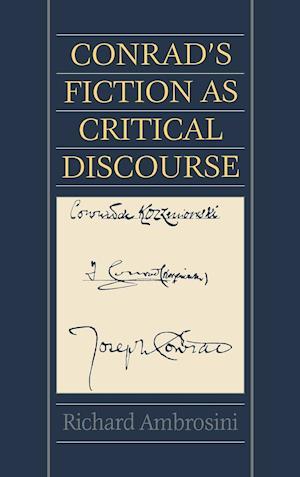 Conrad's Fiction as Critical Discourse