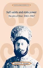Sufi Saints and State Power (Cambridge South Asian Studies, nr. 50)