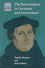 The Reformation in Germany and Switzerland af Bob W Scribner, Pamela Johnston