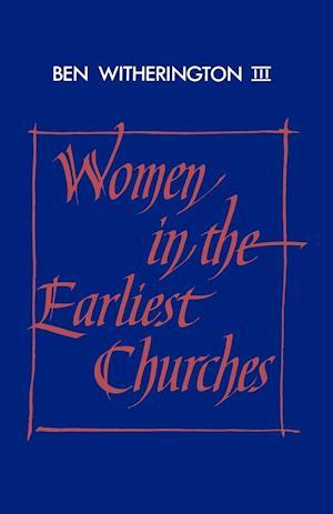 Women in the Earliest Churches