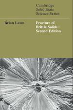 Fracture of Brittle Solids (Cambridge Solid State Science Series)