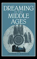 Dreaming in the Middle Ages (Cambridge Studies in Medieval Literature, nr. 14)