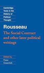 Rousseau: 'The Social Contract' and Other Later Political Writings (Cambridge Texts in the History of Political Thought)
