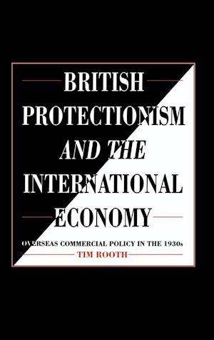 British Protectionism and the International Economy