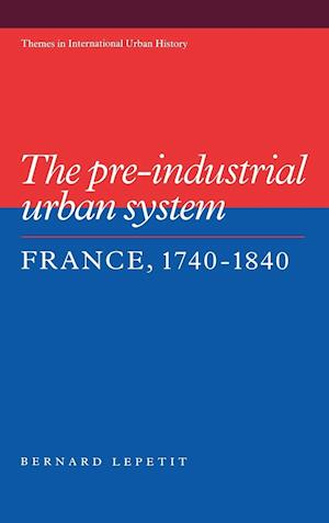 The Pre-Industrial Urban System
