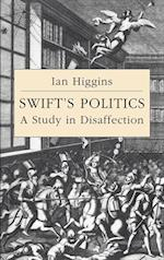 Swift's Politics af Howard Erskine hill, John Richetti, Ian Higgins