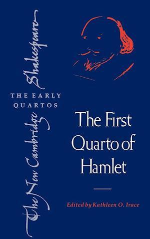 The First Quarto of Hamlet